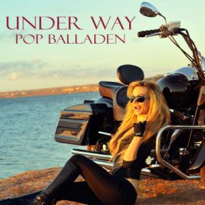Under Way Pop Balladen